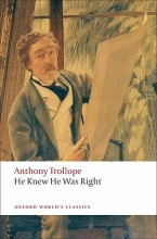 Trollope, Anthony He Knew He Was Right