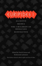 Euripides, Euripides I - Alcestis, Medea, The Children of Heracles, Hippolytus