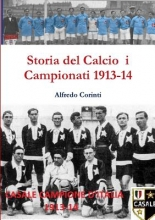 Corinti, Alfredo Storia del Calcio i Campionati 1913-14