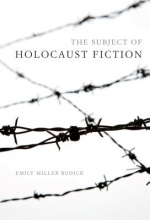 Budick, Emily Miller The Subject of Holocaust Fiction