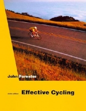 John Forester Effective Cycling