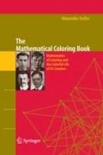 Alexander Soifer The Mathematical Coloring Book