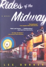 Durkee, Lee Rides of the Midway - A Novel