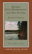 Thoreau, Henry D. Walden, Civil Disobedience and Other Writings 3e