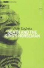 Soyinka, Wole Death and the King`s Horseman