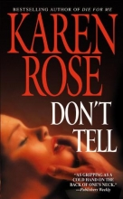Rose, Karen Don`t Tell