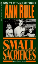 Rule, Ann Small Sacrifices