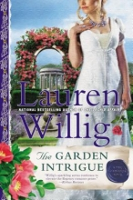 Willig, Lauren The Garden Intrigue