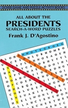 Frank .J. D. Agostino All about the Presidents