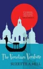 Hill, Suzette A. The Venetian Venture