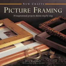 Rian Kanduth New Crafts: Picture Framing