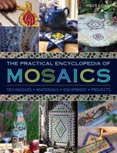 Baird, Helen Practical Encyclopedia of Mosaics