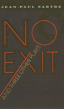 Sartre, Jean-Paul No Exit and Three Other Plays