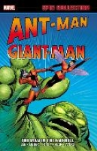 Lee, Stan Ant-Man Giant Man. Epic Collection