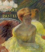 Burns, Thea,   Saunier, Philippe The Art of the Pastel
