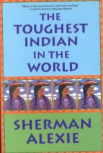 Alexie, Sherman The Toughest Indian in the World
