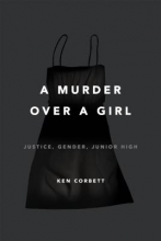 Corbett, Ken A Murder Over a Girl