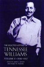 Williams, Tennessee The Selected Letters of Tennessee Williams