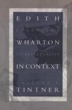 Tintner, Adeline R. Edith Wharton in Context