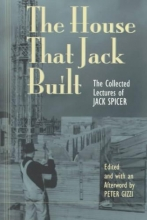 Spicer, Jack The House That Jack Built