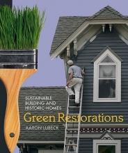 Lubeck, Aaron Green Restorations