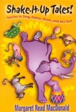 MacDonald, Margaret Read Shake-It-Up Tales!
