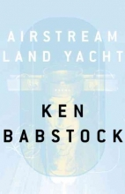 Babstock, Ken Airstream Land Yacht