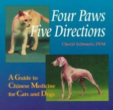 Schwartz, Cheryl Four Paws Five Directions