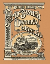 Kahn, Lloyd The Septic System Owner`s Manual