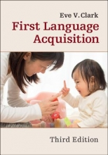Eve V. (Stanford University, California) Clark First Language Acquisition