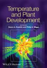 Keara Franklin,   Philip Wigge Temperature and Plant Development