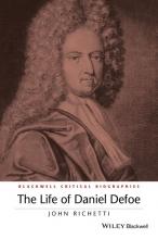 Richetti, John Life of Daniel Defoe