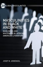 Armengol, Josep M. Masculinities in Black and White