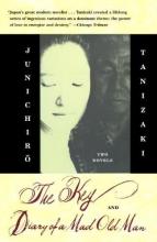 Tanizaki, Junichiro The Key & Diary of a Mad Old Man