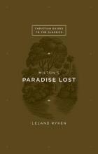 Ryken, Leland Milton`s Paradise Lost