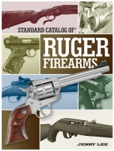 Lee, Jerry Standard Catalog of Ruger Firearms