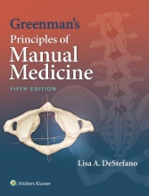 Lisa A. DeStefano Greenman`s Principles of Manual Medicine