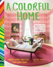 Hable, Susan A Colorful Home