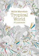 Millie Marotta`s Tropical World