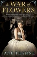 Thynne, Jane War of Flowers