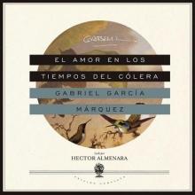 Garcia Marquez, Gabriel El amor en los tiempos del colera Love in the Time of Cholera