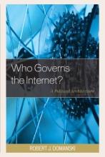 Domanski, Robert J. Who Governs the Internet?