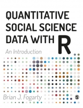 Brian J Fogarty , Quantitative Social Science Data with R