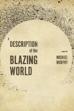 Murphy, Michael A Description of the Blazing World