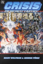 Wolfman, Marv,   Perez, George Crisis on Infinite Earths