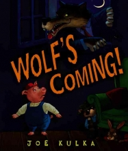 Kulka, Joe Wolf`s Coming!