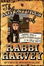 Sheinkin, Steve The Adventures of Rabbi Harvey