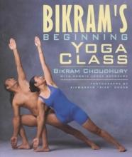 Bikram Choudhury Bikram`s Beginning Yoga Class