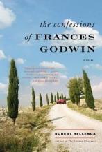 Hellenga, Robert Confessions of Frances Godwin