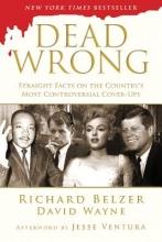 Belzer, Richard,   Wayne, David Dead Wrong